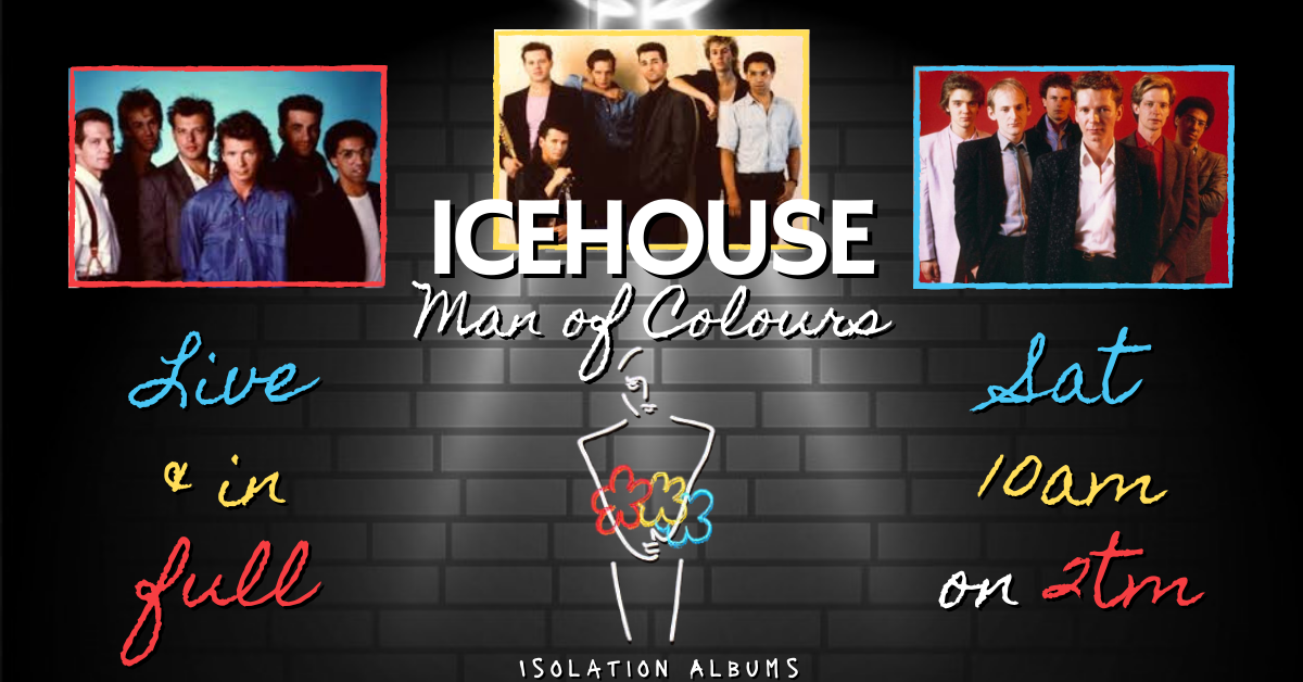 Man of Colours Icehouse Isolation Albums