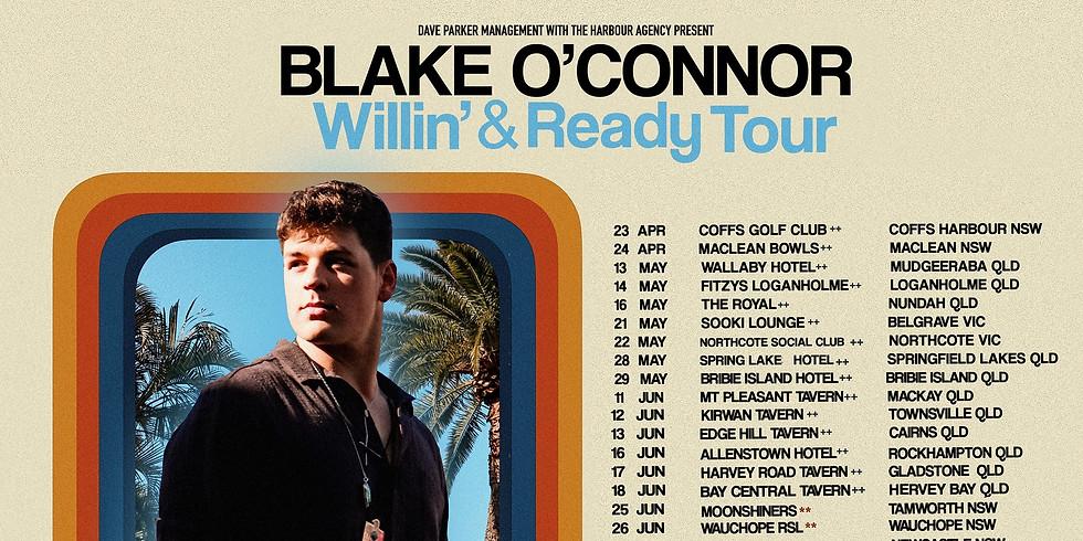 Blake O'Connor & Band - Willin' & Ready Tour