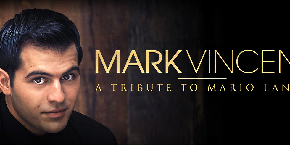 Mark Vincent - A Tribute to Mario Lanza