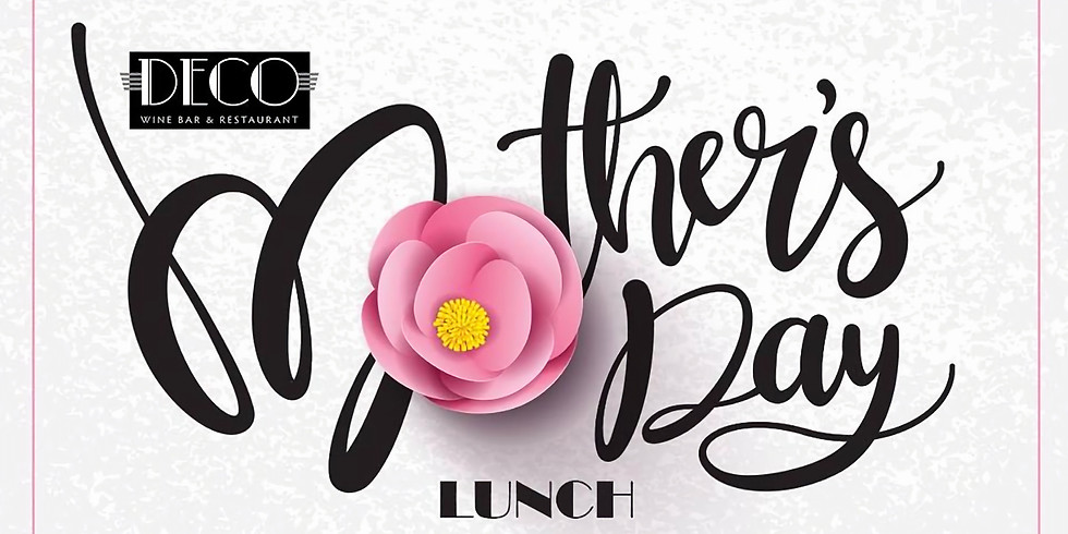 DECO Mother's Day Lunch