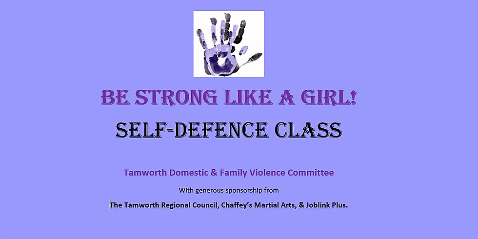 Be Strong Like a Girl! Self Defence Class