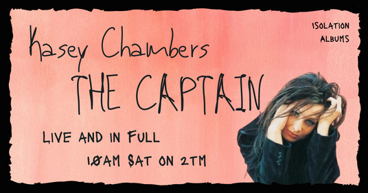 Kasey Chambers The Captain - Isolation A
