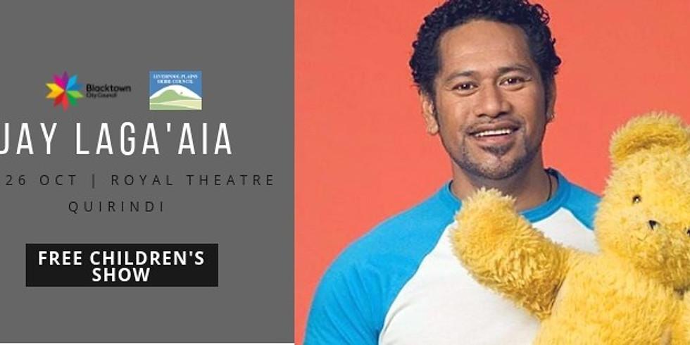 Jay Laga'aia - FREE Children's Show