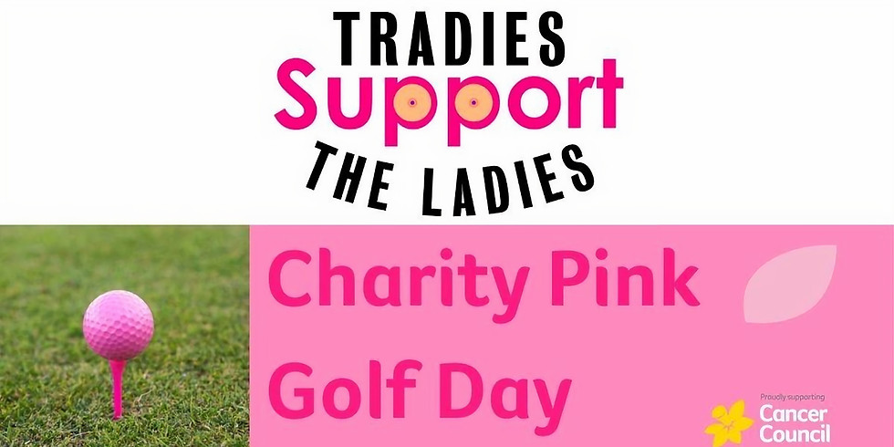 Tradies Support the Ladies Pink Golf Day