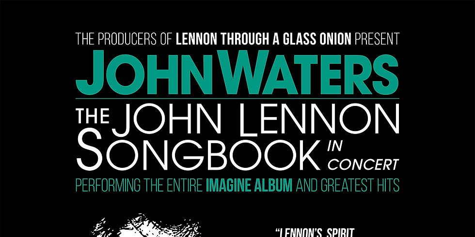 John Waters - The John Lennon Songbook in Concert