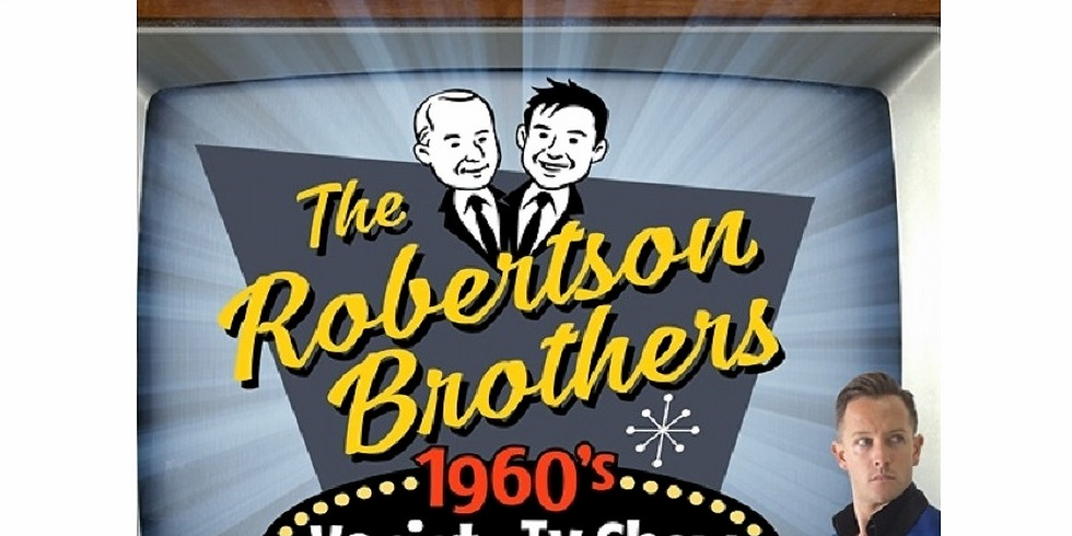 The Robertson brothers 1960s Variety Show