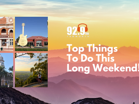 Top Things To Do This Long Weekend