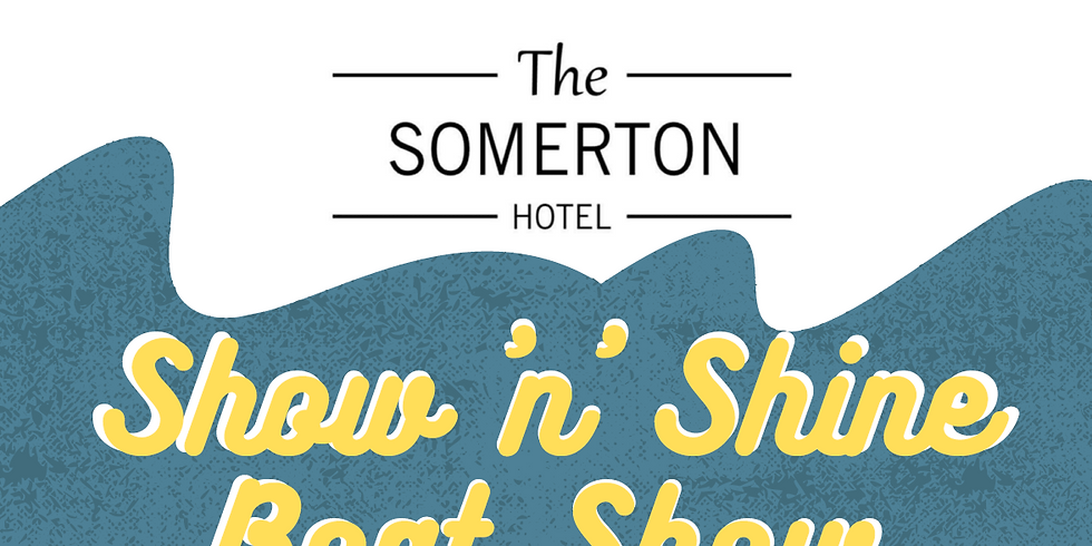 The Somerton Hotel Show 'n' Shine Boat Show