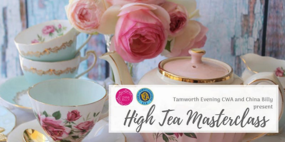 High Tea Masterclass Presented by the CWA Tamworth Evening Branch and China Billy