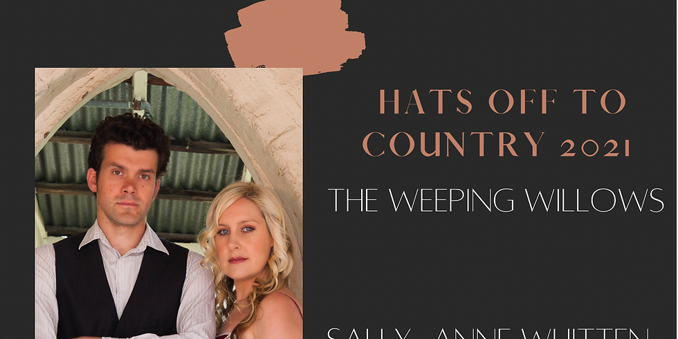 The Weeping Willows and Sally-Anne Whitten & The Rumour Mill
