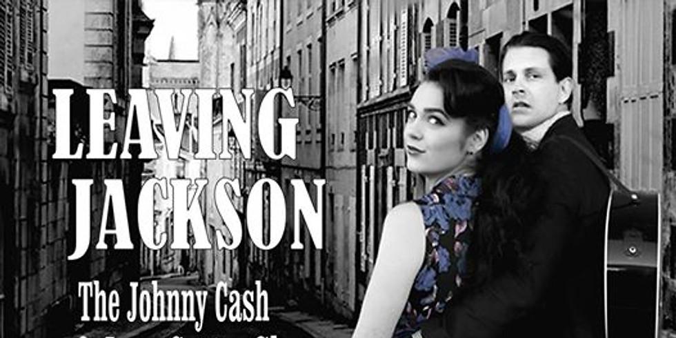 Leaving Jackson - The Johnny Cash & June Carter Story