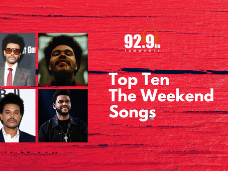 Top Ten The Weekend Songs