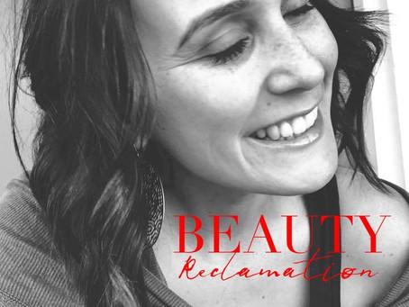 Beauty Reclamation Movement