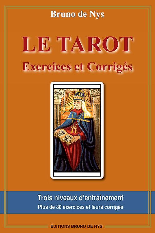 Le Tarot - Exercices et Corrigés - 2e édition