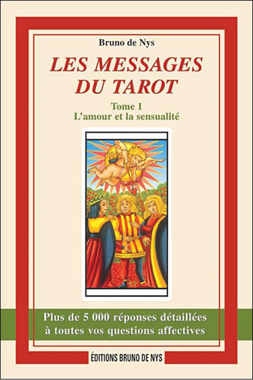 Les Messages du Tarot, l'amour et la sensualité