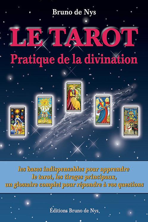 Le Tarot, pratique de la divination - 4e édition