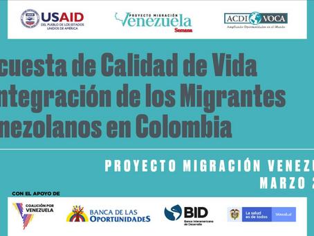 Encuesta de calidad de vida e integración de los migrantes venezolanos en Colombia