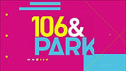 BET 106 & Park