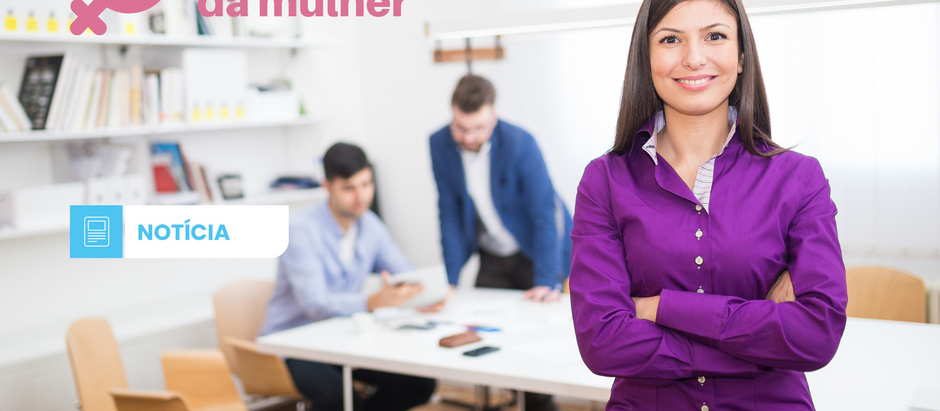 Empreendedorismo feminino transforma: depoimento de mulheres que não tiveram medo de investir