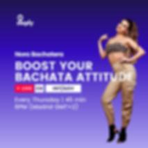 Boost your Bachata Attitude
