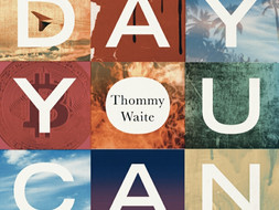 Any Day You Can Die by Thommy Waite ~ A Book Review