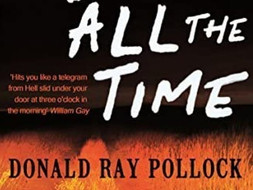 The Devil All The Time by Donald Ray Pollock - Book Review