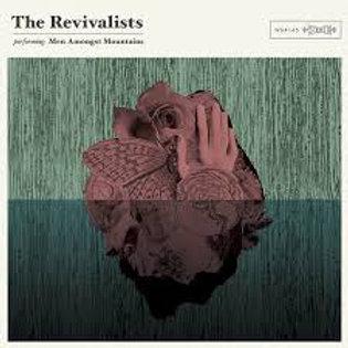 The Revivalists Men Amongst Mountain