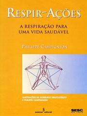 PHILIPPE CAMPIGNION - Respir-Ações. São Paulo: Summus; 1998.