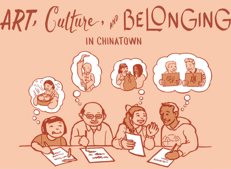 Art, Culture and Belonging in Chinatown