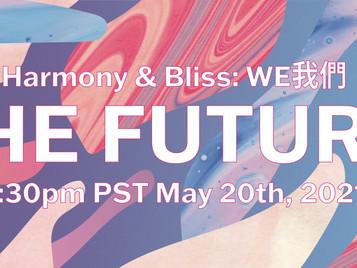 """HARMONY & BLISS 2021""""WE我們: The Future"""""""