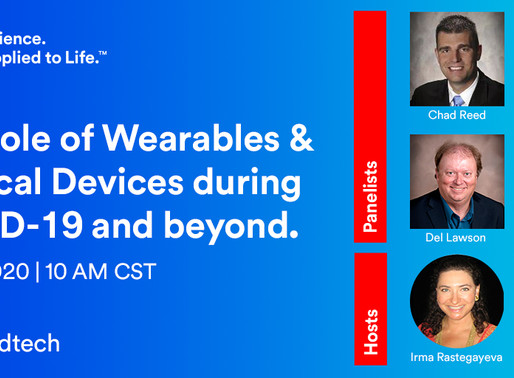 The role of Wearables & Medical Devices during COVID-19 and beyond