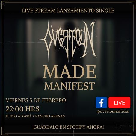 LIVE STREAM LANZAMIENTO MADE MANIFEST, VIERNES 5 DE FEBRERO 22 HRS CHILE