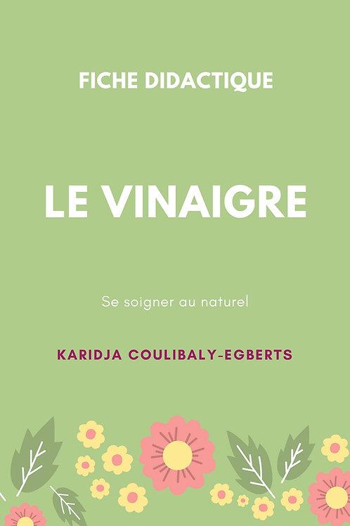 Fiche: Le vinaigre - Se soigner au naturel