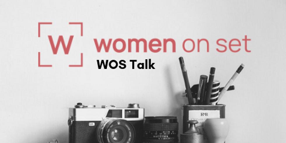 #WOMENONSET :       WOS Talk