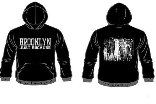 Brooklyn - Just Because Sweatshirt