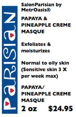 Papaya / Pineapple Masque