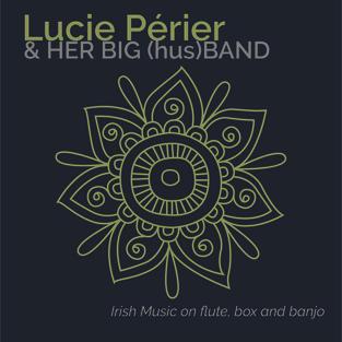 Lucie Périer & Her Big (hus)Band (2019)
