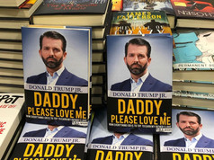 """Daddy, Please Love Me"" by Donald Trump Jr."