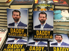"""""""Daddy, Please Love Me"""" by Donald Trump Jr."""