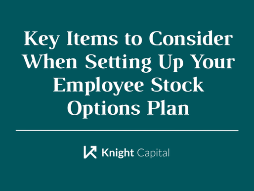 Key Items to Consider When Setting Up Your Employee Stock Options Plan