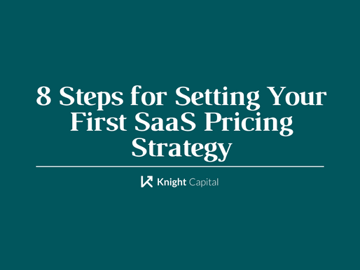 8 Steps for Setting Your First SaaS Pricing Strategy
