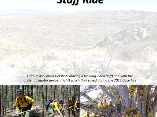 Staff Ride PART ONE - Do The Yarnell Hill Fire Staff Rides by Arizona State Forestry provide that sp