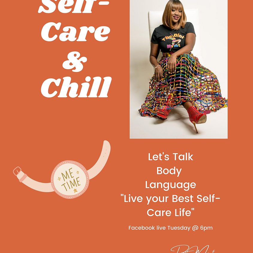 SelfCare and Chill