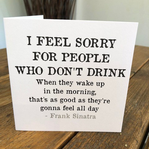 i feel sorry for people who don't drink greeting card