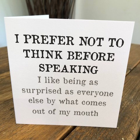 i prefer not to speak before thinking greeting card