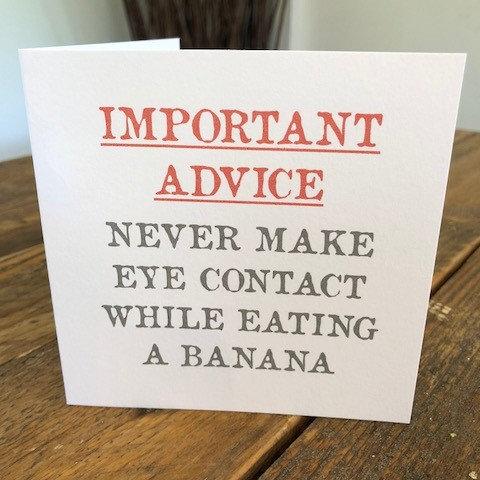 never make eye contact while eating a banana greeting card