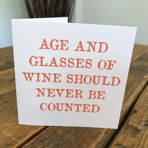 age and wine glasses should never be greeting card