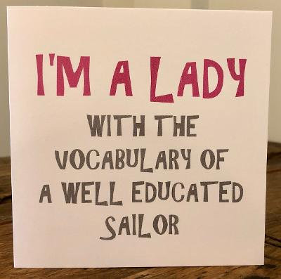 I'm a lady with the vocabulary greeting card
