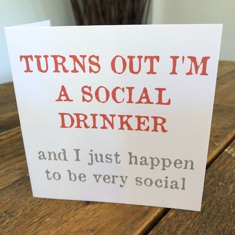 turns out I'm a social drinker greeting card