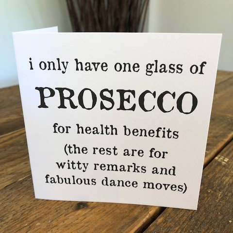 Prosecco witty remarks greeting card